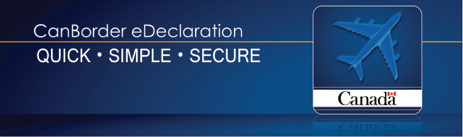 Save time and download the eDeclaration mobile app before you arrive in Canada