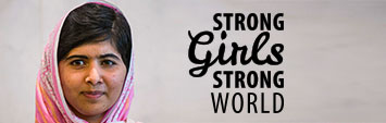 Strong Girls, Strong world��Recognizing the enormous potential and achievements of strong girls. #StrongGirls2014 #MalalaInCanada