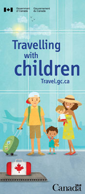 travelling with children travel gc ca